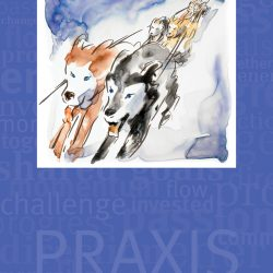 Praxis – What Propels or Constrains Me?