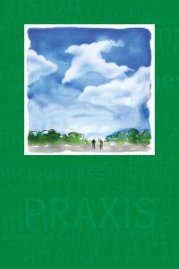 Praxis – Attending Presence