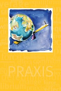 Praxis – Continuing the Practice
