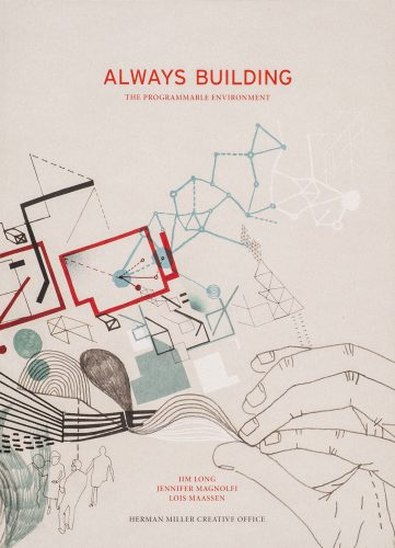 Always Building: The Programmable Environment