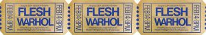 Flesh Film Ticket